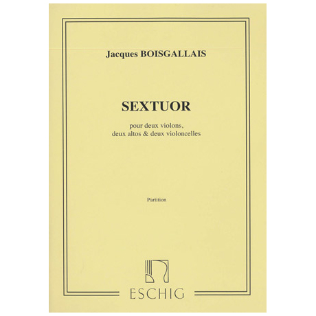 Boisgallais, J.: Sextett