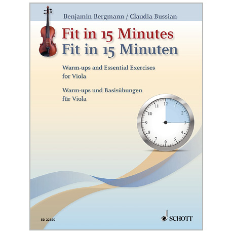 Bergmann, B./Bussian, C.: Fit in 15 Minuten – Basisübungen für Viola