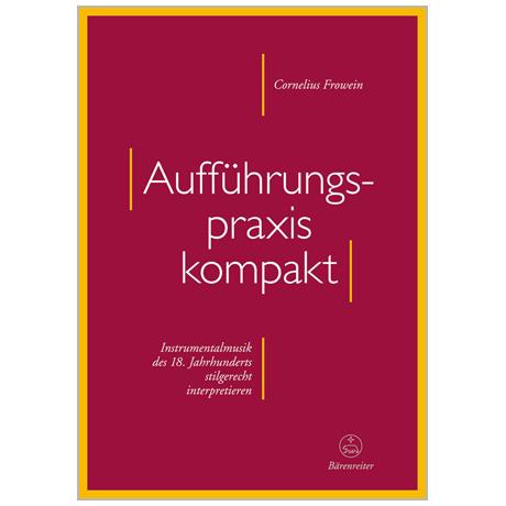 Frowein, C.: Aufführungspraxis kompakt