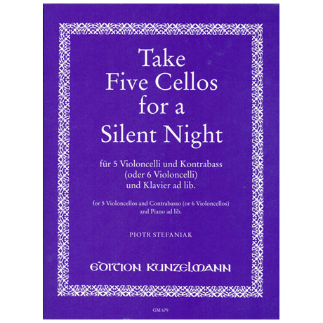 Stefaniak, P.: Take 5 cellos for a Silent Night