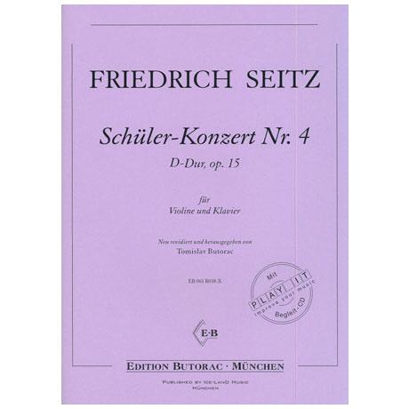 Seitz, F.: Schülerkonzert Nr. 4 Op. 15 D-Dur (+CD)