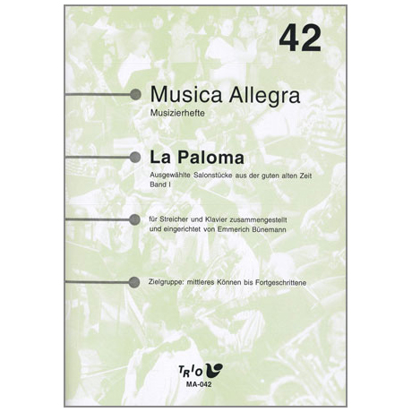 La Paloma I – Ausgewählte Salonstücke aus der guten alten Zeit