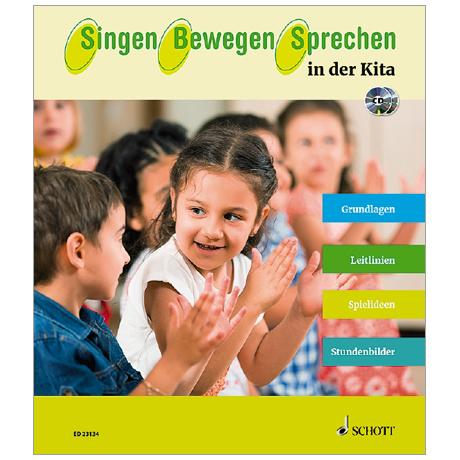 Singen – Bewegen – Sprechen in der Kita (+CD)