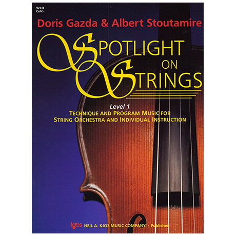 Gazda, D./Stoutamire, A.: Spotlight On Strings – Stufe 1