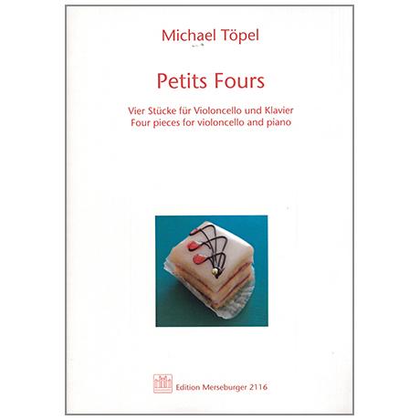 Töpel, M.: Petit Fours