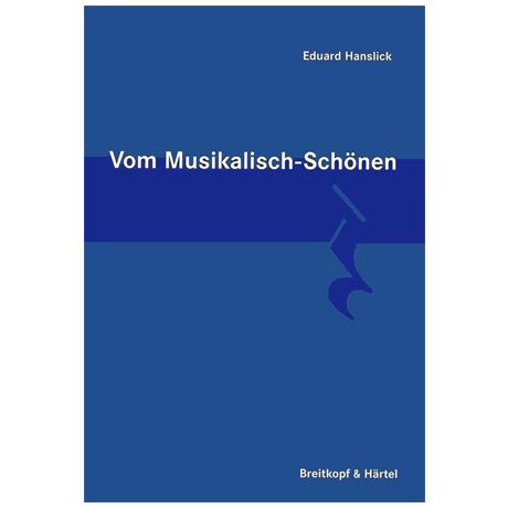 Vom musikalisch Schönen (E. Hanslick)