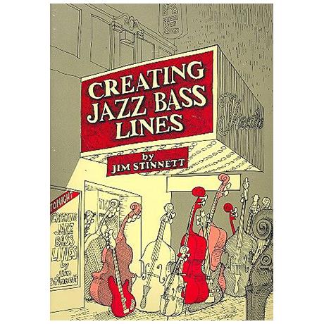 Stinnett, J.: Creating Jazz Bass Lines