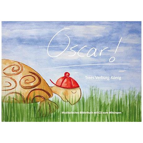 Verburg-König, T.: Oscar – eine Geschichte mit Musik (+CD)