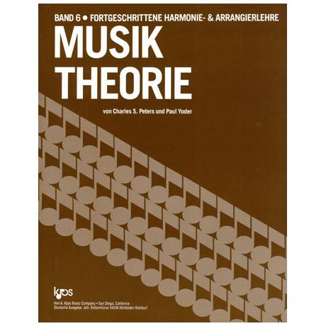 Peters / Yoder: Musiktheorie Band 6