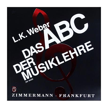 Weber, L. K.: Das ABC der Musiklehre
