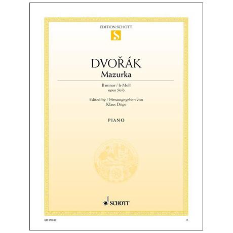 Dvořák, A.: Mazurka Op.56 Nr.6 h-Moll
