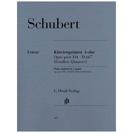 Schubert, F.: Klavierquintett  (Forellen), Op. post. 114, A-Dur D 667, Urtext