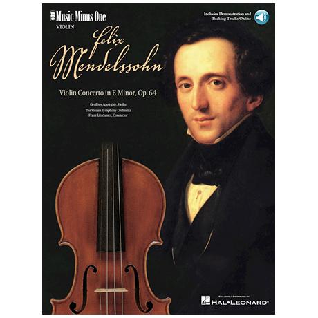 Mendelssohn Bartholdy, F.: Konzert Op. 64 e-Moll (+Online Audio)