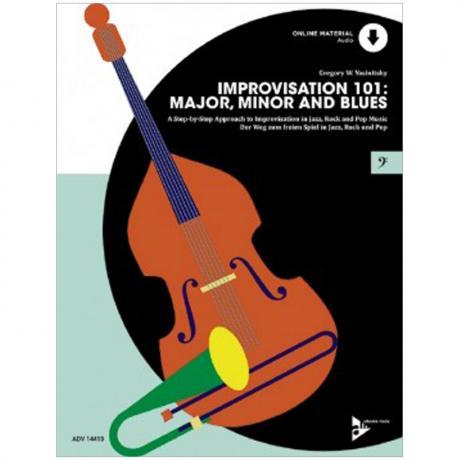 Yasinitsky, G. W.: Improvisation 101: Major, Minor and Blues (+Online Audio)