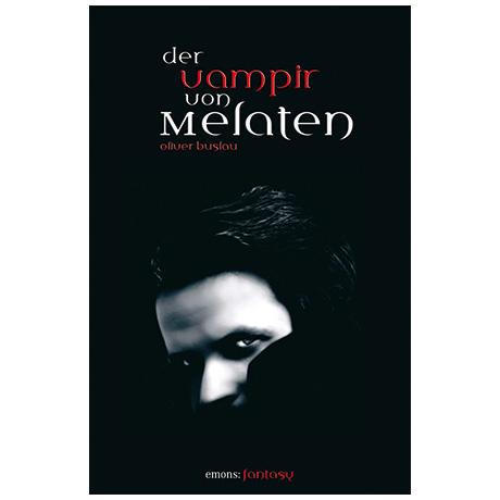 Oliver Buslau: Der Vampir von Melaten