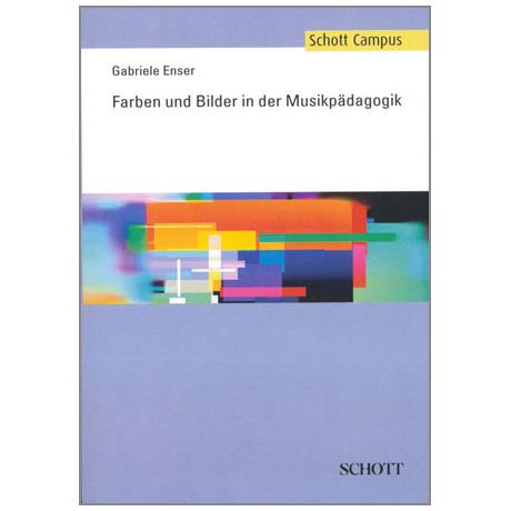 Enser, G.: Farben und Bilder in der Musikpädagogik