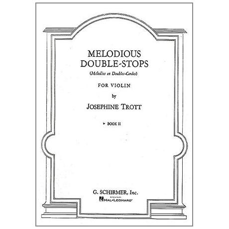 Trott, J.: Melodious Double-Stops Vol. 2