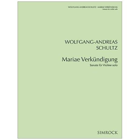 Schultz, W.: Violinsonate »Mariae Verkündigung«