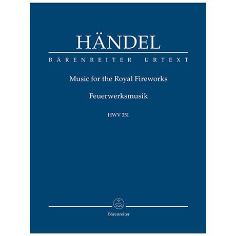 Händel, G. F.: Feuerwerksmusik HWV 351