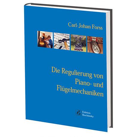 Forss, C.: Die Regulierung von Piano- und Flügelmechaniken