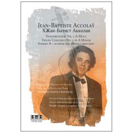 Accolay, J. B.: Violinkonzert Nr. 1 a-Moll (+DVD)