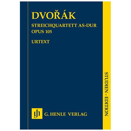 Dvořák, A.: Streichquartett Op. 105 As-Dur