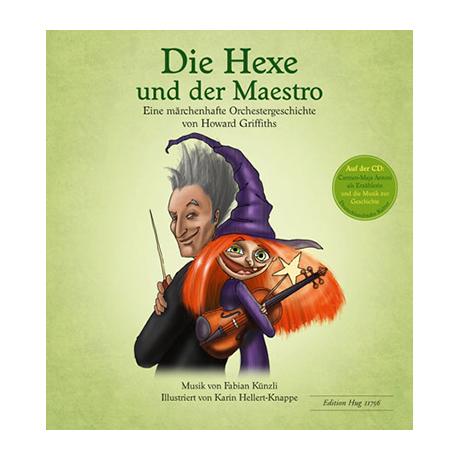 Griffiths, H.: Die Hexe und der Maestro (+CD)