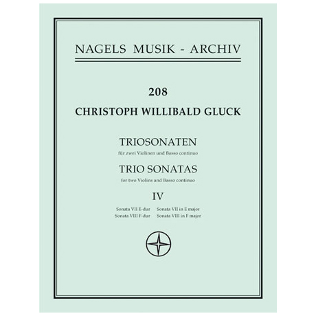 Gluck, Chr. W. v.: Triosonaten Band 4