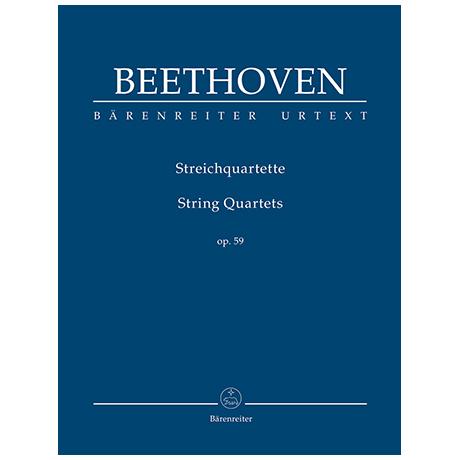 Beethoven, L. v.: Streichquartette Op. 59