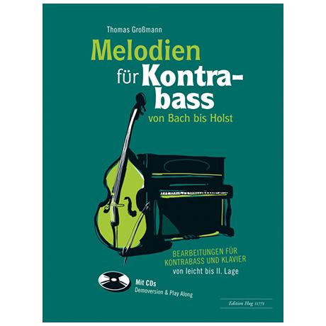 Großmann, T.: Melodien für Kontrabass – von Bach bis Holst (+CD)