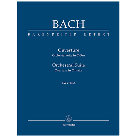 Bach, J. S.: Ouvertüre (Orchestersuite) C-Dur BWV 1066