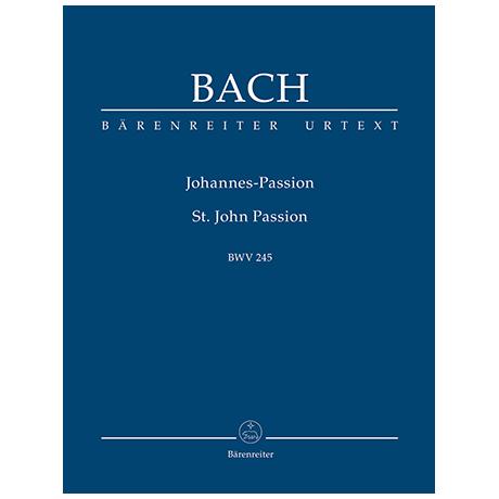 Bach, J. S.: Johannes-Passion BWV 245
