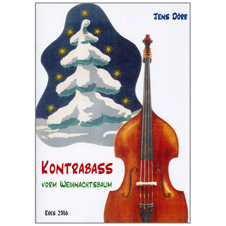 Dörr, J.: Kontrabass vorm Weihnachtsbaum