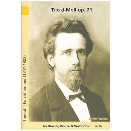 Forchhammer, Th.: Klaviertrio Op. 21 d-Moll