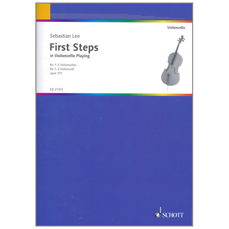 Lee, S.: First Steps in Violoncello Playing Op. 101