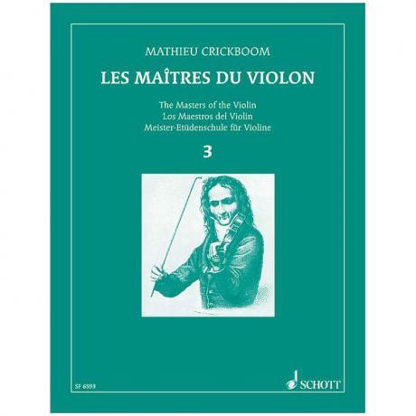 Crickboom, M.: Les Maîtres du Violon Vol. 3