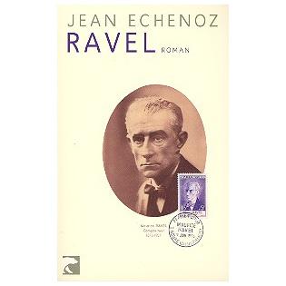 Echenoz, J.: Ravel