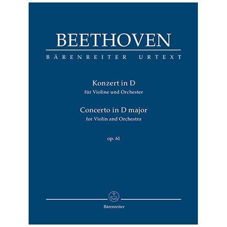 Beethoven, L. v.: Violinkonzert D-Dur Op. 61