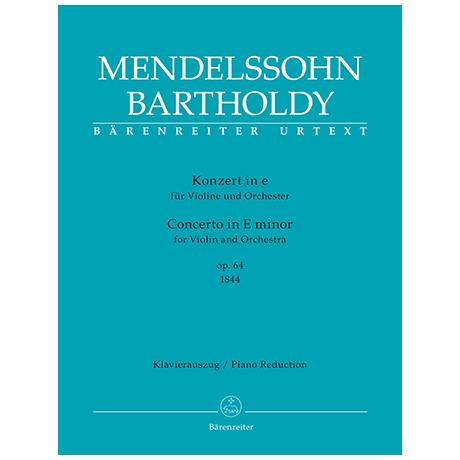 Mendelssohn Bartholdy, F.: Violinkonzert Op. 64 e-Moll 1. Fassung (1844)
