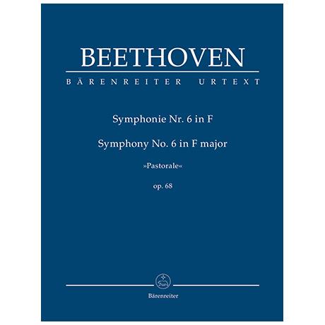 Beethoven, L. v.: Symphonie Nr. 6 F-Dur Op. 68 »Pastorale«
