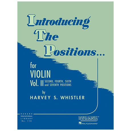 Whistler, H. S.: Introducing the Positions for Violin Vol. 2
