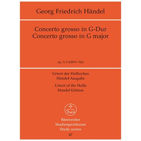 Händel, G. F.: Concerto grosso G-Dur Op. 3/3 HWV 314