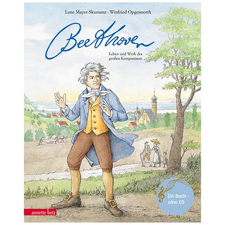 Mayer-Skumanz, L./Opgenoorth, W.: Ludwig van Beethoven (+Audio-CD)