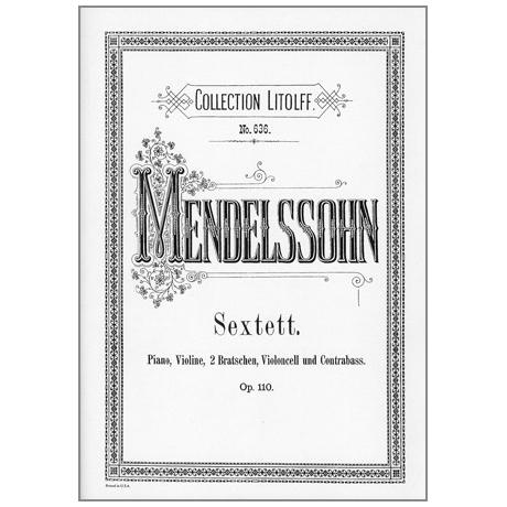 Mendelssohn Bartholdy, F.: Klaviersextett Op. 110, D-Dur