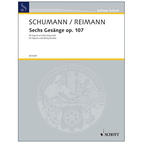 Schumann, R./Reimann, A.: Sechs Gesänge Op. 107 (1994)