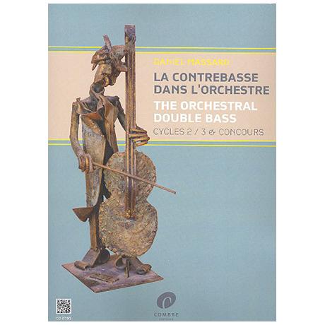 Massard, D.: La contrebasse dans l'orchestre Vol. 2