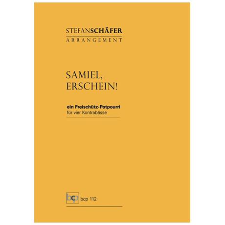 Schäfer, S.: Samiel, erschein! – A Freischütz-Medley