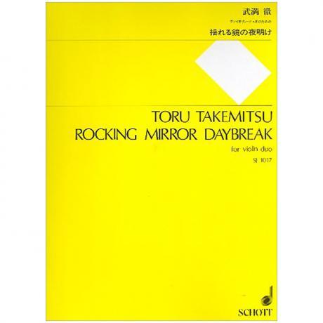 Takemitsu, T.: Rocking Mirror Daybreak (1983)