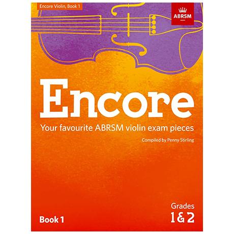 ABRSM: Encore – Your favourite ABRSM violin exam pieces Book 1 Grade 1 & 2