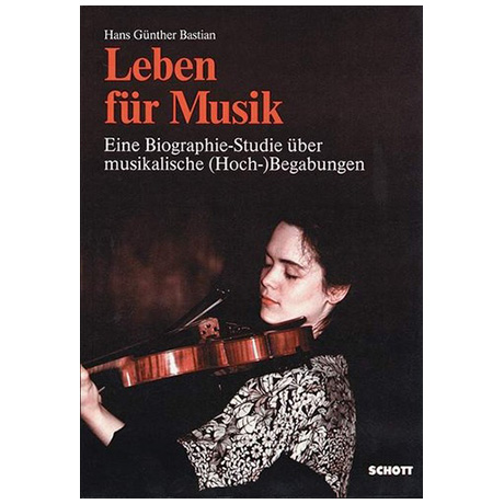 Bastian, H.G.: Leben für Musik